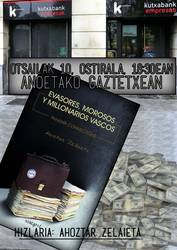 'Evasores, morosos y millonarios vascos' liburuaren aurkezpena