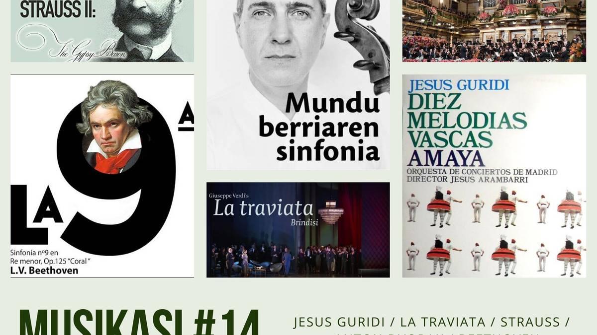 Jesus Guridi, La Traviata, Strauss, Dvorak eta Beethoven