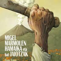Irakurketa kluba: 'Migel Marmolen hamaika eta bat jaiotzak'