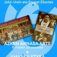 Filma eta liburu aurkezpena: 'Azken arnasa arte' + 'Amaren etxea'