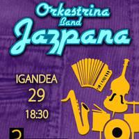 Kontzertua: Orkestrina Band Jazpana