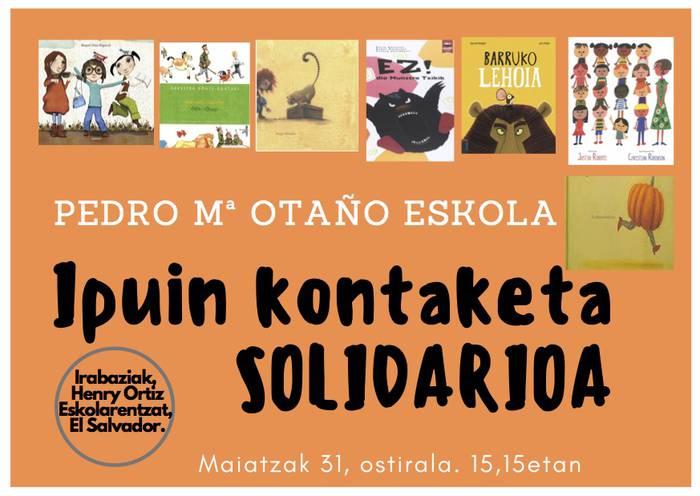 Maiatzaren 31n 'Ipuin solidarioa' ekimena egingo dugu ikastetxean