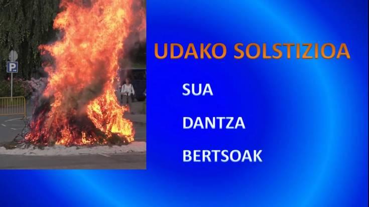 ''Udako solstizioa-sua, dantza, bertsoak''