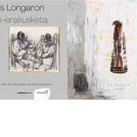 Erakusketa. Jose Luis Longaroni omenaldia