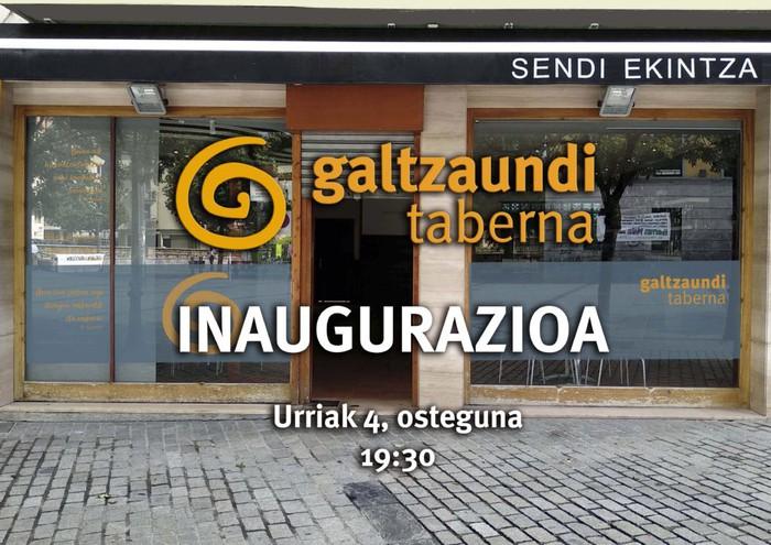 Galtzaundi tabernaren inaugurazioa, ostegunean