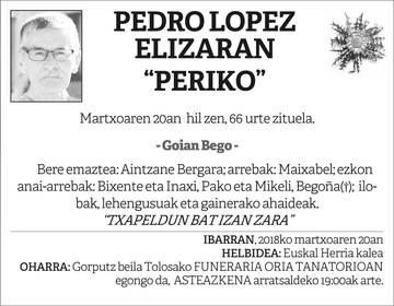 """Pedro Lopez Elizaran """"Periko"""""""