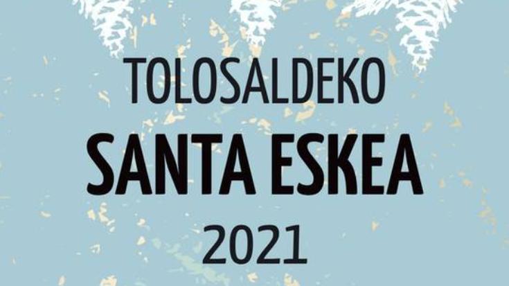 Tolosaldeko Santa Eskea 2021