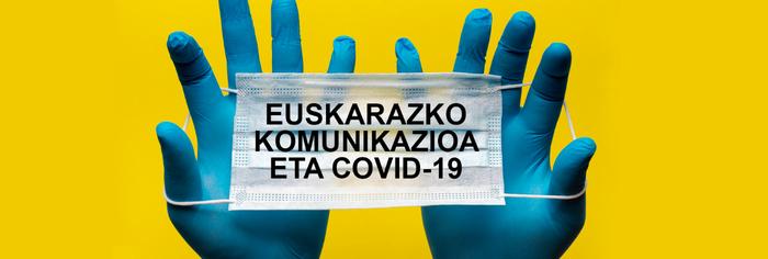 «Euskarazko komunikazioa eta COVID-19» behategia abian
