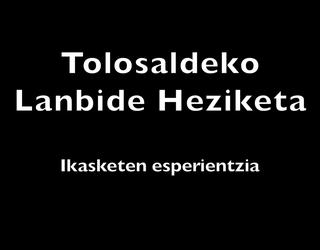 Tolosaldeko Lanbide Heziketa: ikasketen esperientziak