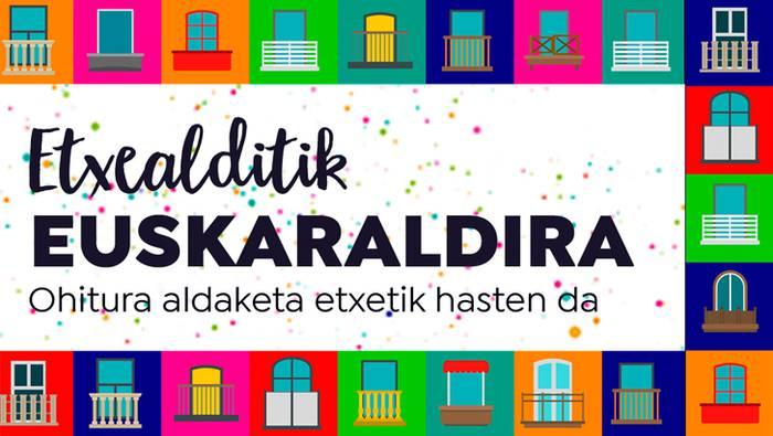 Kultura eta Euskara batzordeak bat egin du 'Etxealditik Euskaraldira' ekimenarekin
