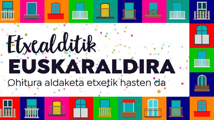 Etxealditik Euskaraldira