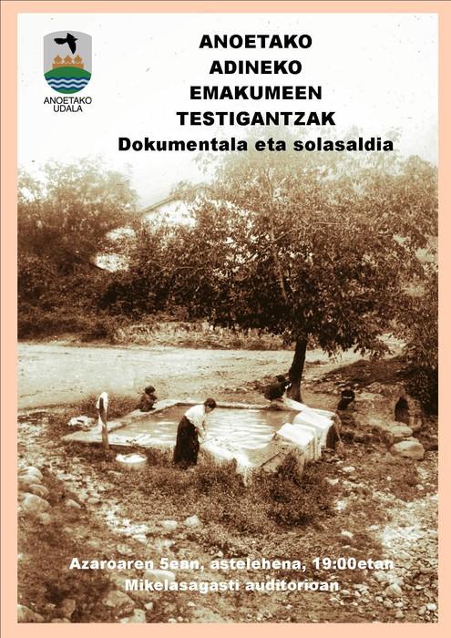 Anoetako adineko emakumeen testigantzak jasotzen dituen dokumentala emango dute astelehenean