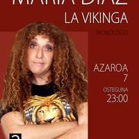 Bakarrizketa: Maria Diaz, La Vikinga