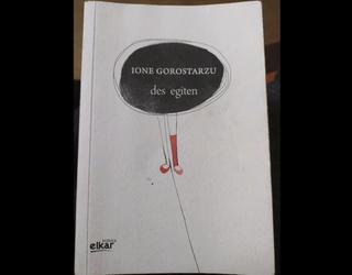 Imanol Arabaolaza: Ione Gorostarzuren olerkia