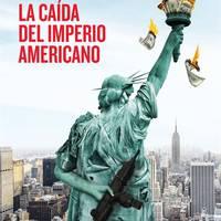 Zinema: 'La caída del imperio americano'